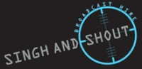 Singh and Shout \\\'Broadcast Hire\\\'