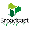 Broadcast Recycle LTD