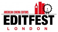 American Cinema Editors Announces Debut of EditFest London