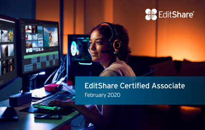 Calling All Media Professionals, EditShare Academy Registration Now Open