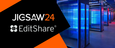 Jigsaw24 Expands Via24 Cloud Services With Deployment of EditShare EFSv
