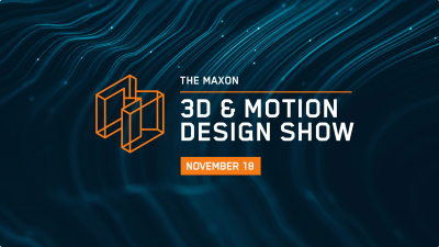 Maxon Announces November 3D and amp; Motion Design Show Lineup