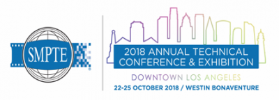 Registration for SMPTE 2018 Annual Technical Conference and amp; Exhibition Now Open