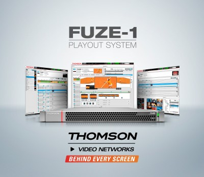 Thomson Video Networks Launches FUZE-1, an All-New Playout Infrastructure for Channel Origination and Ad Insertion