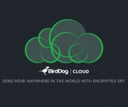 BirdDog Releases BirdDog Cloud and ndash; an NDI and reg; Delivery Platform for Sending Encrypted Video over Public Internet with SRT