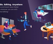 Dalet Introduces Game-Changing Remote Editing Framework at NAB 2019