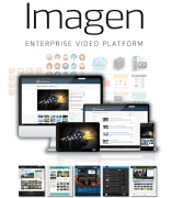 LATEST VERSION OF AWARD-WINNING IMAGEN ENTERPRISE VIDEO PLATFORM REMOVES COMPLEXITY FROM VIDEO MANAGEMENT