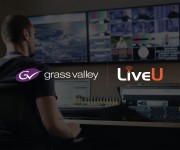 LiveU and Grass Valley Team Up to Offer an End-to-End Solution for Remote Live Productions in the Cloud