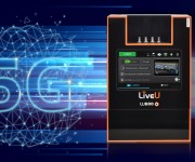 LiveU Selected by Leading Mobile Operator, NTT DOCOMO, for Superior Live Video Streaming Service over 5G