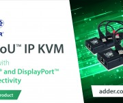 New Adder ZeroU and trade; High Performance IP KVM Brings Increased Customer Connectivity Choice