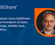 Said Bacho Joins EditShare as Vice President of Sales for Europe, Middle East, and Africa