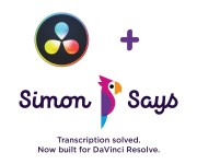 Simon Says Brings its Powerful AI Transcription Tools to DaVinci Resolve