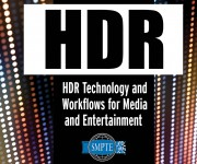 SMPTE Expands Virtual Classroom With Self-Study Options and a New HDR Technology and Workflows Course