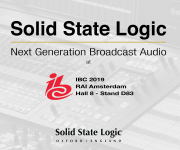 SOLID STATE LOGIC PRESENTS NEXT GENERATION BROADCAST AUDIO IN ACTION AT IBC 2019