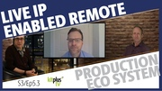 The live IP enabled remote production eco system
